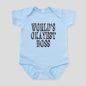 World's Okayest Boss Infant Bodysuit