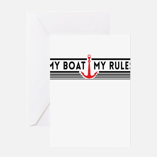 My boat my rules Greeting Cards