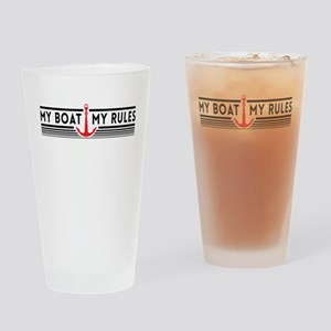 My boat my rules Drinking Glass