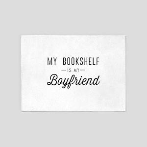 My book shelf is my boyfriend 5'x7'Area Rug