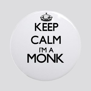 Keep calm I'm a Monk Ornament (Round)