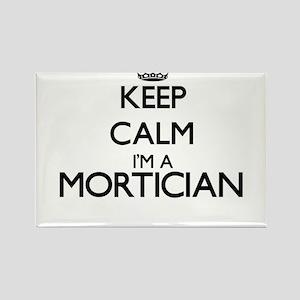 Keep calm I'm a Mortician Magnets