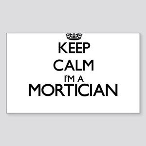 Keep calm I'm a Mortician Sticker