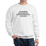 Another Blameless Testosterone Victim Sweatshirt