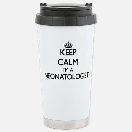 Keep calm I'm a Neonato Stainless Steel Travel Mug