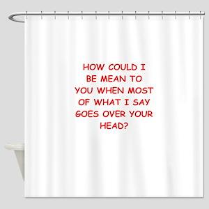 mean Shower Curtain
