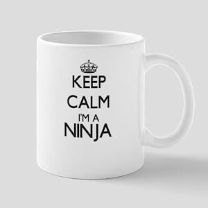Keep calm I'm a Ninja Mugs
