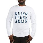 Quinquagenarian, 50 Long Sleeve T-Shirt