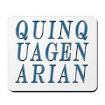 Quinquagenarian, 50 Mousepad