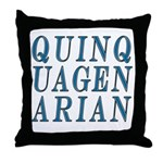 Quinquagenarian, 50 Throw Pillow