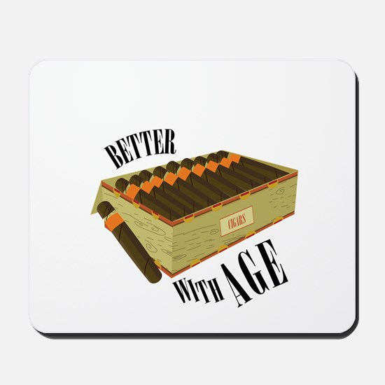 Better With Age Mousepad