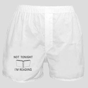 Not tonight I'm reading Boxer Shorts
