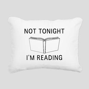 Not tonight I'm reading Rectangular Canvas Pillow