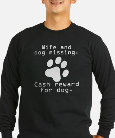 Wife And Dog Missing Long Sleeve T-Shirt