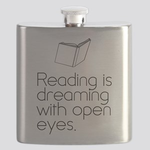 Reading is dreaming with open eyes. Flask