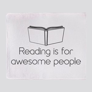 Reading is for awesome people Throw Blanket
