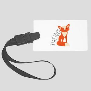 Stay Foxy Luggage Tag