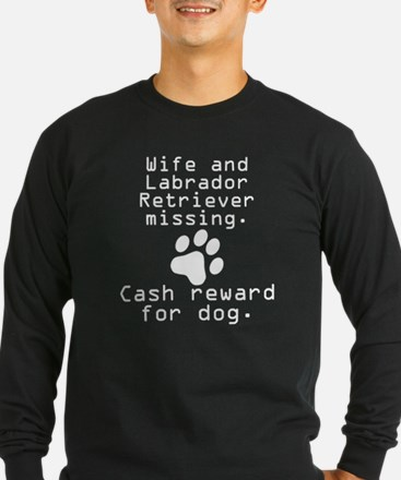 Wife And Labrador Retriever Missing Long Sleeve T-