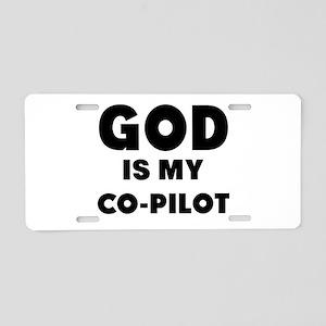 god is my co pilot Aluminum License Plate