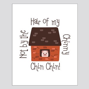 Hair Of My Chin Posters