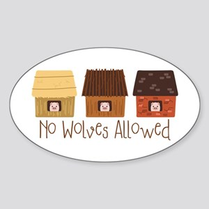 No Wolves Allowed Sticker