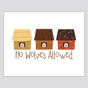 No Wolves Allowed Posters