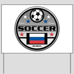 Live Love Soccer Russia Yard Sign