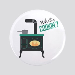 "Whats Cookin 3.5"" Button"