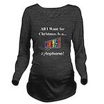 Christmas Xylophone Long Sleeve Maternity T-Shirt
