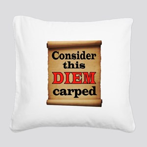 CARPE DIEM Square Canvas Pillow