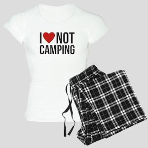 I love not camping Pajamas