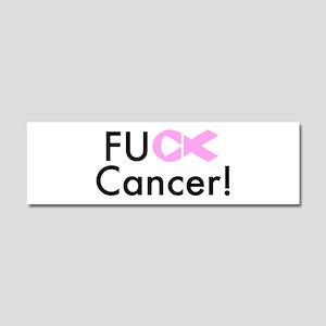 Fuck Cancer! Car Magnet 10 x 3