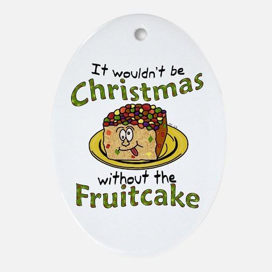 Funny Christmas Cartoon Fruitcake Ornament (Oval)