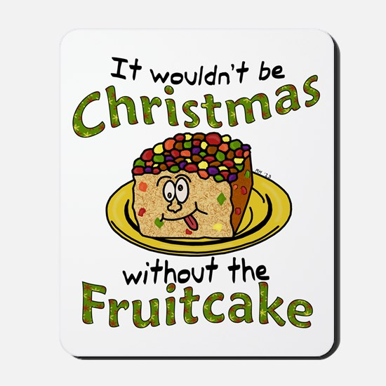 Funny Christmas Cartoon Fruitcake Mousepad