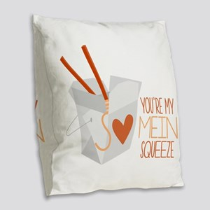 Mein Squeeze Burlap Throw Pillow