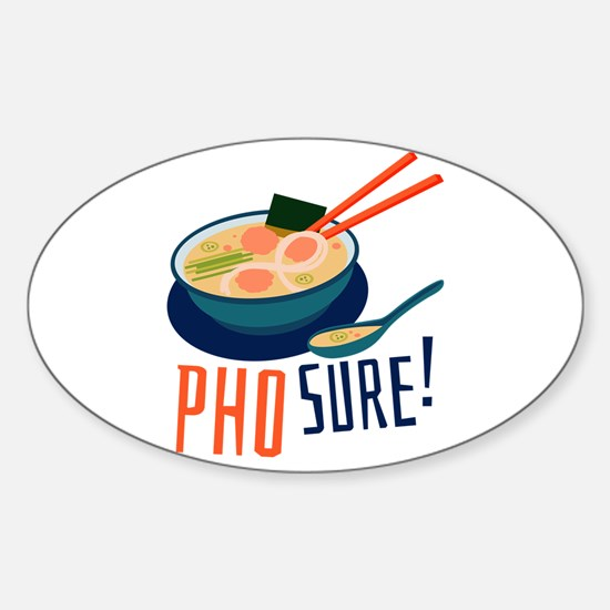 Pho Sure Decal