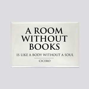 Room without books body without a soul Magnets