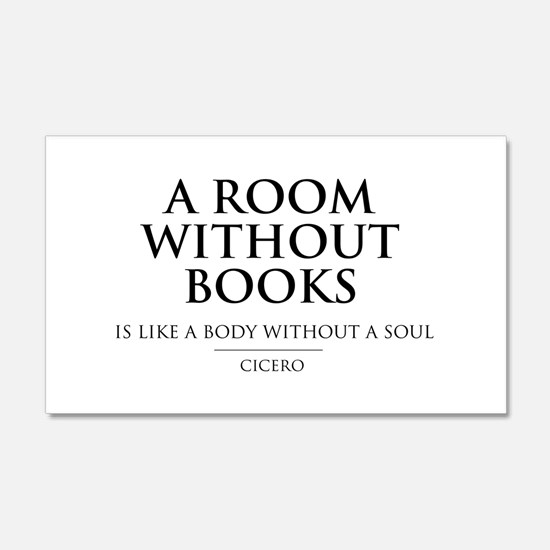 Room without books body without a soul Wall Decal