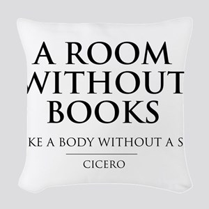 Room without books body without a soul Woven Throw