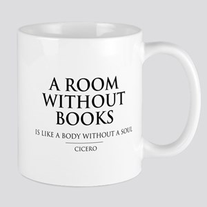 Room without books body without a soul Mugs