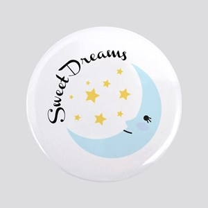 "Sweet Dreams 3.5"" Button"
