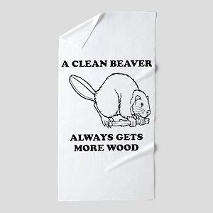 A Clean Beaver Always Gets More Wood Beach Towel