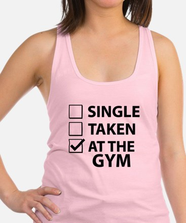 Single Taken At The Gym Racerback Tank Top