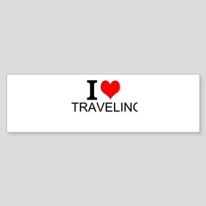 I Love Traveling Bumper Sticker