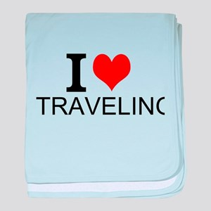 I Love Traveling baby blanket