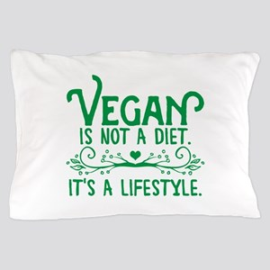 Vegan is Not a Diet Pillow Case