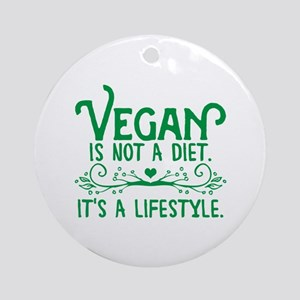 Vegan is Not a Diet Ornament (Round)