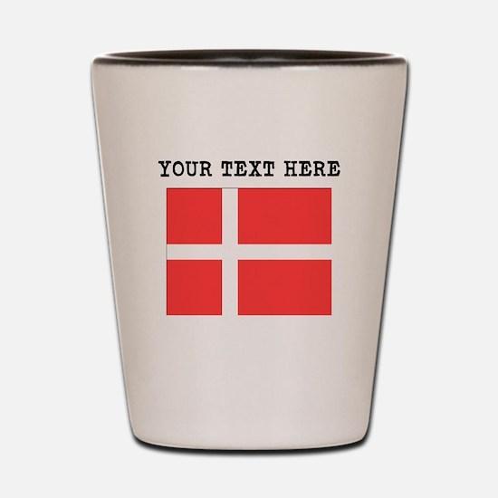 Custom Denmark Flag Shot Glass