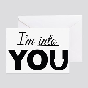 I'm into you, Adult Humor Greeting Cards