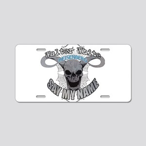 Say My Name Aluminum License Plate